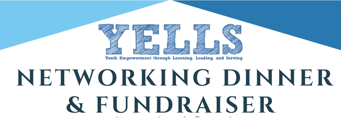 YELLS Networking Dinner and Fundraiser